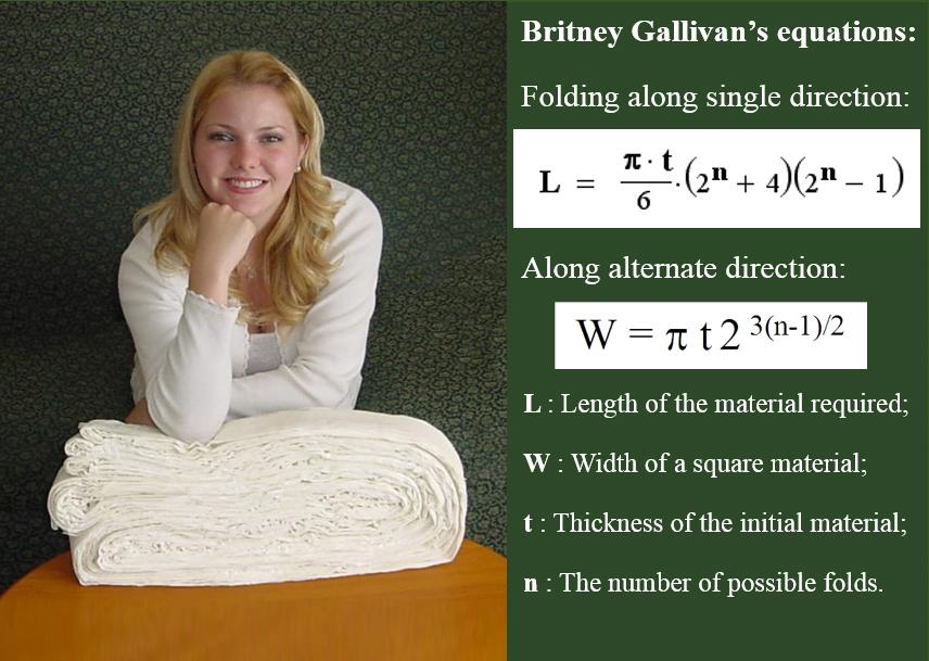 브리트리 갤리번이 11번 접은 종이와 함께 촬영한 사진(왼쪽)과 그녀가 제시한 공식. 2002년에는 여기서 한 번 더 접었으며, 공식을 계산하면 이론적으로는 13번 접을 수 있다.