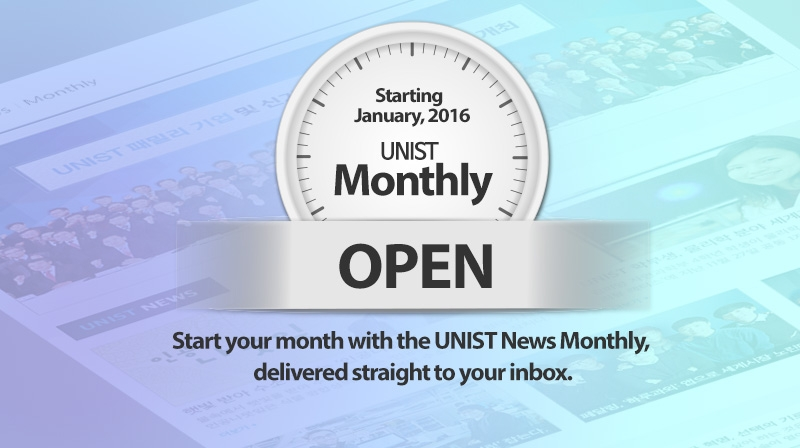 "[Notice] Start Your Month with the ""UNIST News Monthly"""