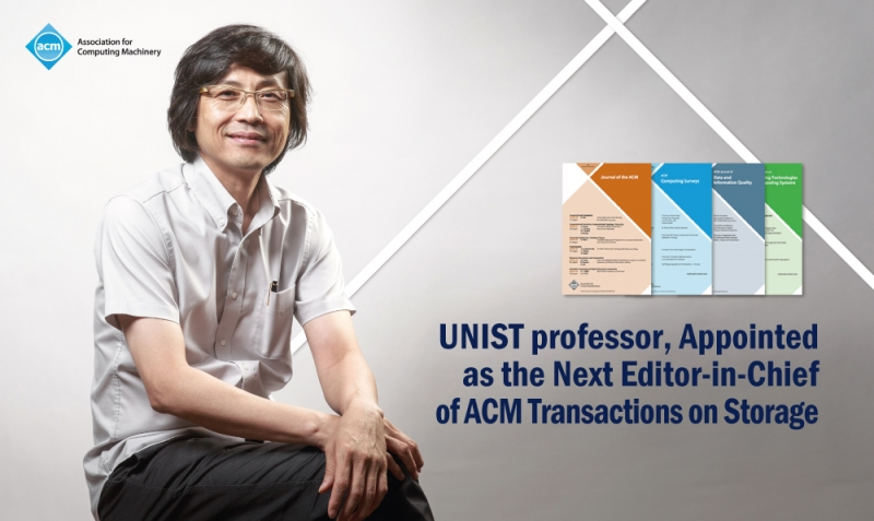UNIST Professor Named Editor-in-Chief of ACM Journal
