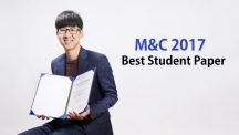 UNIST Student Wins M&C 2017 Best Student Paper Award