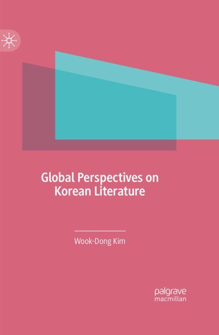 김욱동 교수의 신간 'Global Perspectives on Korean Literature'
