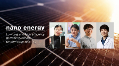 UNIST Unveils Low-cost and High-efficiency Perovskite/Silicon Tandem Solar Cells