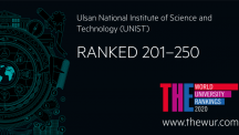 THE World University Rankings 2020: UNIST Ranked No. 1 Nationwide for Three Consecutive Years